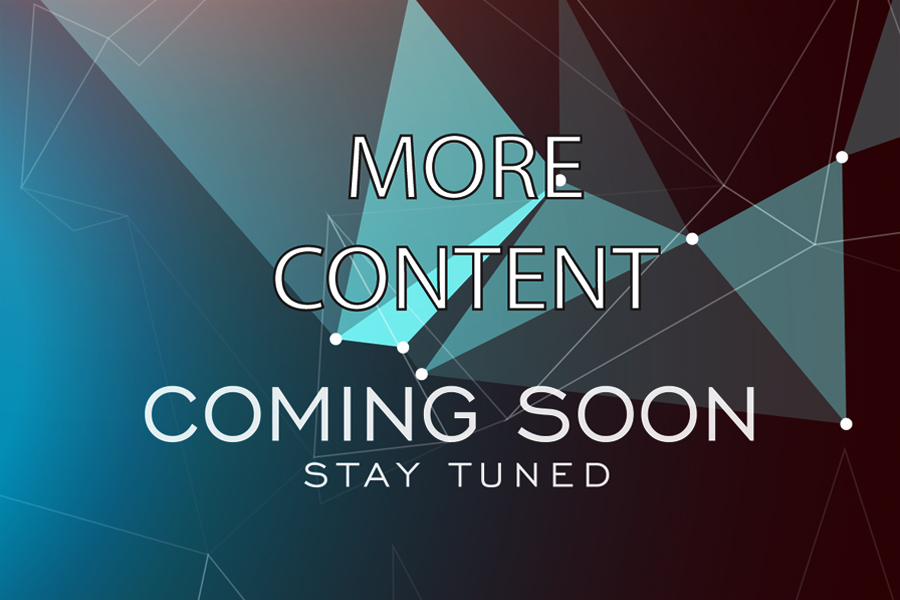 Stay Tuned - More content is coming soon.