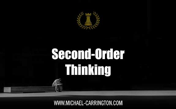 Second Order Thinking for Peak Performance